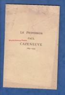 Livre Ancien De 1935 -Professeur Paul CAZENEUVE - Chimie Physiques Biologie -Homme Politique Radical Socialiste Sénateur - Sciences