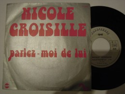 Nicole Croisille - Parlez Moi De Lui - Sonopresse 40098 - Vinyl-Schallplatten