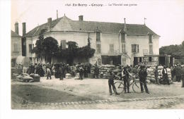 CPA CHER - En BERRY  -GRACAY Le Marché Aux Grains - Animée  -RECTO VERSO - Graçay