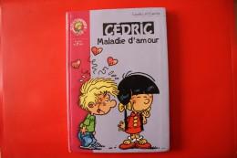 Livre Cedric ( Maladie D'amour) - Bibliotheque Rose