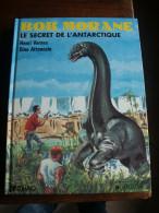 BOB MORANE T2 LE  SECRET DE L'ANTARTIQUE   VERNES  ATTANASIO   LEFRANC DARGAUD - Bob Morane