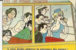 Carte Glacée De Vive Les Voyages Organisés ( A Votre Droite, Admirez La Naissance Des Gorges ) - Alexandre