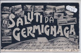 GERMIGNAGA-SALUTI DA GERMIGNAGA- RARE CARTE MULTI-VUES - Varese