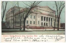 Franklin County Memorial Bldg, Columbus, Ohio - 1907 - Columbus