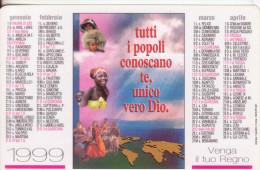 41-Calendarietto-Propaganda Della Fede-1999-Religione-Plastificato-Fior Di Stampa - Calendari