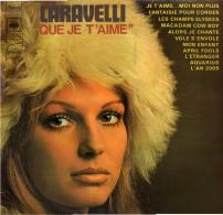 * LP *  CARAVELLI - QUE JE T'AIME (Holland 1969 EX-!!!) - Instrumentaal