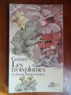 Les Trois Plumes Et Douze Autres Contes (Grimm)  éditions Folio Junior N° 113 De 1979 - Books, Magazines, Comics