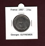 2 francs de FRANCE - ann�e 1997 - Pi�ce de 2f. en nickel - Georges GUYNEMER  - voir les 2 scannes