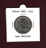 2 francs de FRANCE - ann�e 1993 - Pi�ce de 2f. en nickel - Jean  MOULIN  - voir les 2 scannes