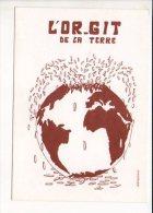 Politique - Ecologie - L'or-git De La Terre - Dessin,illustrateur VermentonTirage 188/500 - Evènements
