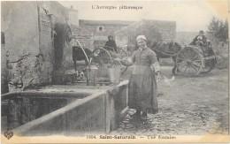 SAINT SATURNIN  Cpa(63)    Une Fontaine           -l'Auvergne Pittoresque - - France