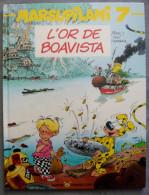 Marsupilami 7 L'Or De Boavista EO 1992 état Neuf Franquin Yann Batem - Marsupilami