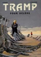 TRAMP POUR HELENE  Kraehn / Jusseaume Edition Originale 1998 - Livres, BD, Revues