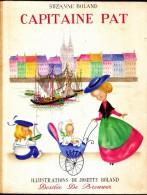Suzanne Boland - Capitaine Pat - Éditions Desclée De Brouwer - ( 1959 ) . - Bücher, Zeitschriften, Comics