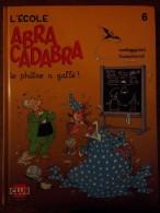L'école Abracadabra - 6 - Le Philtre A Gaffé ! - Books, Magazines, Comics