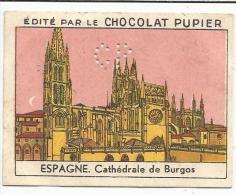 CHROMOS CHOCOLAT PUPIER - EUROPE - ESPAGNE - CATHEDRALE DE BURGOS. - Ohne Zuordnung