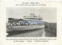 5871 ARGENTINA ZARATE BS AS FERRY BOAT DELFINA MITRE EN LAS AGUAS DEL RIO PARANA TREN SHIP NO POSTAL POSTCARD - Argentinien