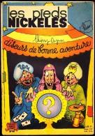 Les Pieds Nickelés - N° 46 - (  Février 1965 ) . - Pieds Nickelés, Les