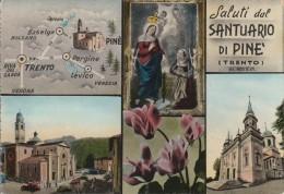TRENTO -  SANTUARIO DI PINE' - SALUTI DA.... - Trento