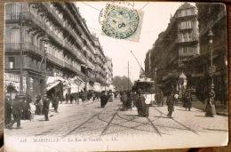 MARSEILLE La Rue De Noailles. Carte Animée. Tramway - Canebière, Centro