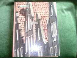 The Great Cities.Time-Life Books - Amsterdam By Hans Koning - 1978 - Architecture