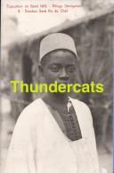 CPA EXPOSITION DE GAND 1913 VILLAGE SENEGALAIS DOUDOU SECK FILS DU CHEF SENEGAL TENTOONSTELLING GENT - Expositions