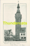 CPA EXPOSITION UNIVERSELLE DE GAND GENT TENTOONSTELLING 1913 **  VIEILLE FLANDRE LE BEFFROI - Expositions