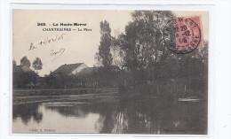 CPA 52 - CHANTRAINES - La Mare - TB PLAN Du Plan D'eau + Belle Maison Derrière - Other Municipalities