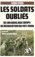 SOLDATS OUBLIES DE CAO BANG AUX CAMPS REEDUCATION VIET MINH GUERRE INDOCHINE - Français