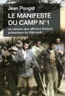 MANIFESTE DU CAMP N°1 CALVAIRE OFFICIER FRANCAIS PRISONNIER VIET-MINH GUERRE INDOCHINE - Libri