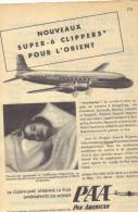Publicité PAN AMERICAN , Nouveaux Super - 6 Clippers Pour L'Orient, Dans Selection , 13,5 X 18,5 . - Publicités