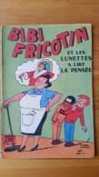 BD Souple Brochée , Album Jeunesse Joyeuse , Bibi Fricotin N°42 - Bibi Fricotin