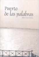 PUERTO DE LAS PALABRAS ALFONSO OSCAR RICCIUTTO POESIAS ENSAYOS BREVES AUTOGRAFIADO Y DEDICADO EN 2006 - Poésie
