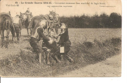 La Grande Guerre 1914-15 - Cuirassiers Secourant Leur Maréchal De Logis Blessé - Guerre 1914-18
