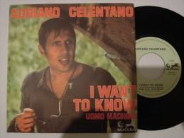 Adriano Celentano - I Want To Know - Eurodisc 17259 - France - Rock
