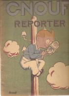 GNOUF Reporter Texte Et Dessins De DURST Editions René Touret De 1947 - Libri, Riviste, Fumetti