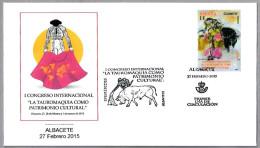 TAUROMAQUIA COMO PATRIMONIO CULTURAL - Toros - Bullfighting. SPD/FDC Albacete 2015 - Andere