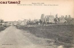 ENVIRONS DE BOIS-LE-PRETRE FEY-EN-HAYE ROUTE DE PONT-A-MOUSSON GUERRE 14-18 - Francia