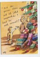 """CHRISTMAS - AK 224920 """"Und Den Ganzen Kram Soll Ich Jetzt Auspacken ? Seid Ihr Noch Normal ? - Noël"""