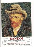 Etiquette BANDOL 1994 - Série  Van Gogh : Autoportait Au Chapeau Gris 1887 -- - Arte
