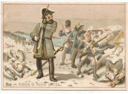CHROMOS NEY A LA RETRAITE DE RUSSIE EN 1812. - Chromo
