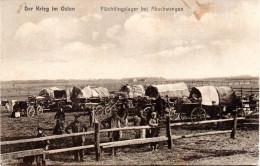 "Orig. Feldpost-Karte ""Der Krieg im Osten - Fl�chtlingslager bei Abschwangen"" 20.7.15 ohne FP-Stempel i. Brief bef�rdert"