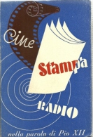 Cine Radio Stampa - Nella Parola Di PIO XII, - Religione