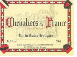 FOURMESTRAUX 62950 NOYELLES GODAULT - CHEVALIERS DE FRANCE - VIN DE TABLE -  99cl ( étiquette De Vin  ) - France