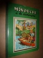 1949  MINOUCHE à La CAMPAGNE ,texte De Jean Sabran , Illustrations De J. A. Dupuich - Bücher, Zeitschriften, Comics