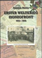 ERSTER WELTKRIEG ISONZOFRONT 1914 - 1918  BUCH BOOK - Books