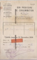BON PROVISOIRE DE CONSOMMATION--valable Au 31 Décembre 1939-Dep De La Gironde-Commune De Cauderan - Historical Documents