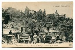 CPA  02  / CLAMECY   Ruines Du Village  A  VOIR   !!!! - France