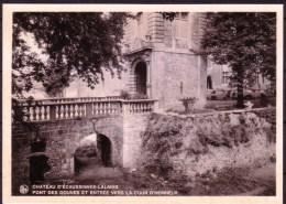 ECAUSSINNES - Château -  Pont Des Douves Et Entrée Vers La Cour D'Honneur - Non Voyagé - Not Circulated - Nicht Gelaufen - Ecaussinnes