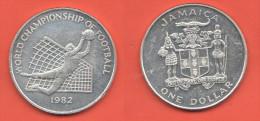 Giamaica Jamaica One Dollar 1982 World Championsip Of Football - Giamaica